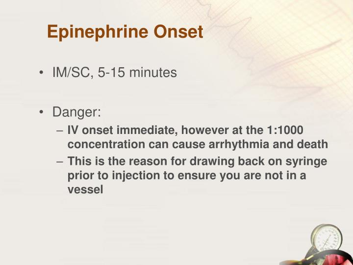 Epinephrine Onset