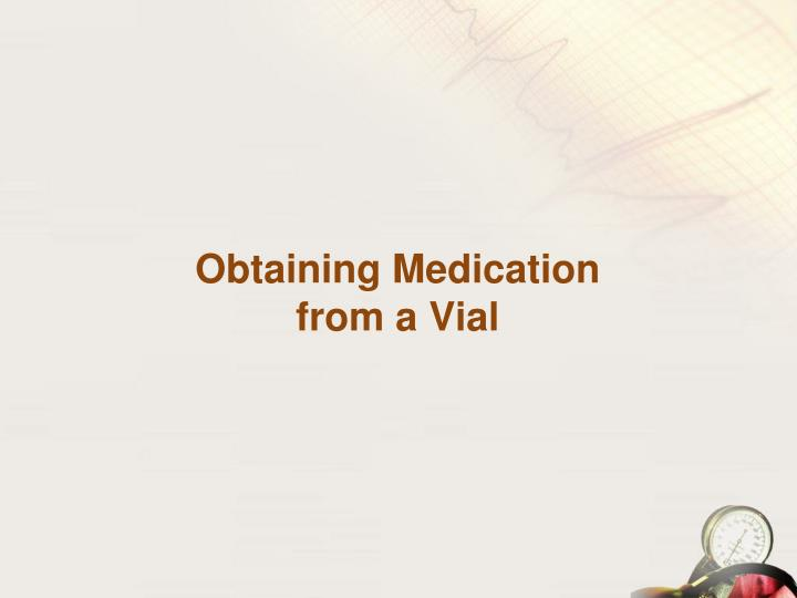 Obtaining Medication