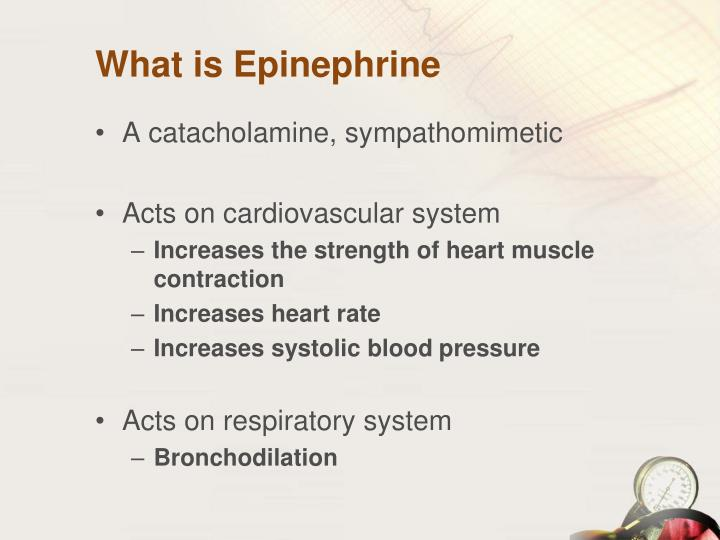 What is Epinephrine