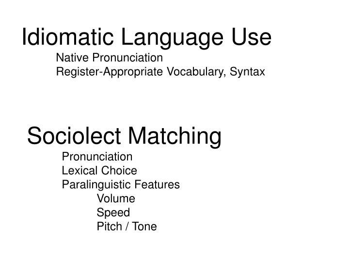 Idiomatic Language Use
