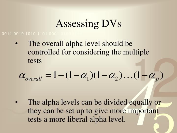 Assessing DVs