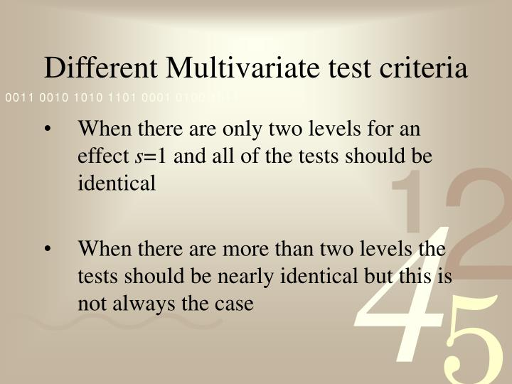 Different Multivariate test criteria