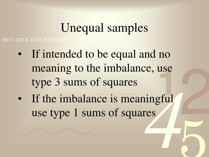 Unequal samples