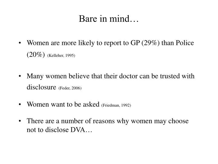 Bare in mind…