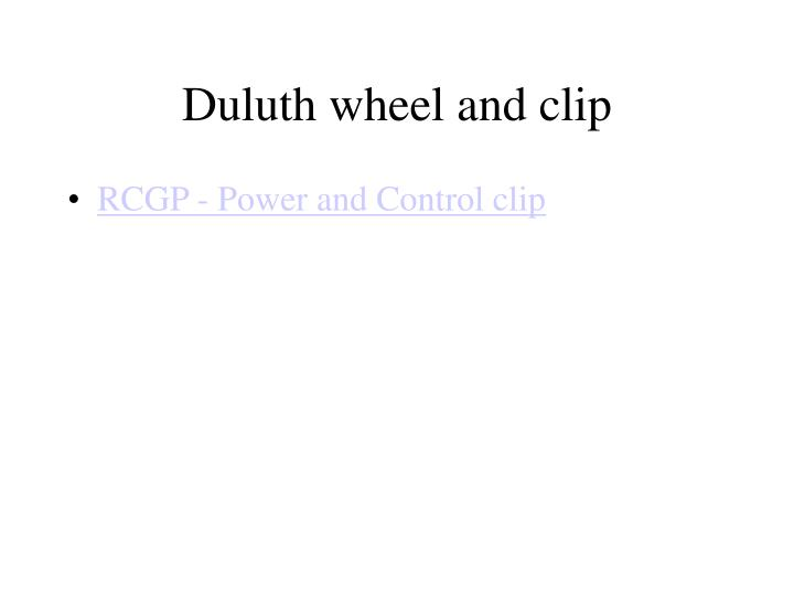 Duluth wheel and clip