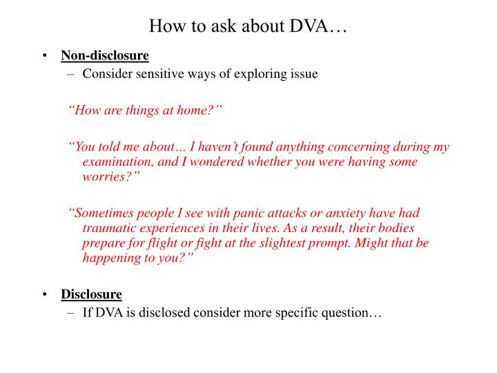 How to ask about DVA…