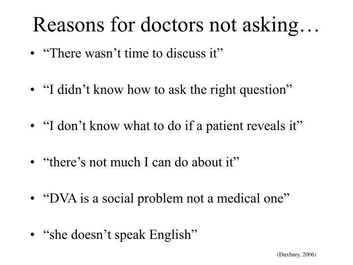 Reasons for doctors not asking…