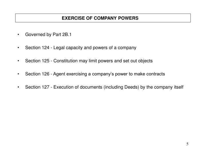 EXERCISE OF COMPANY POWERS