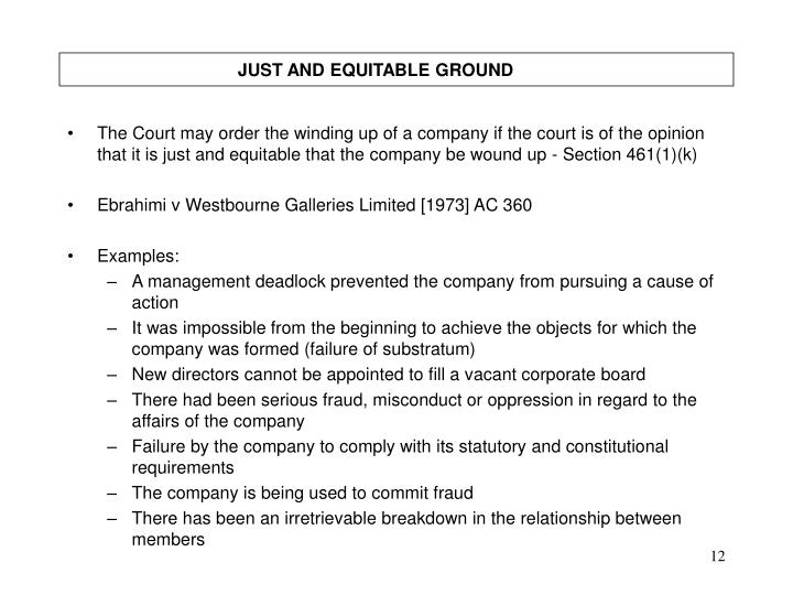 JUST AND EQUITABLE GROUND