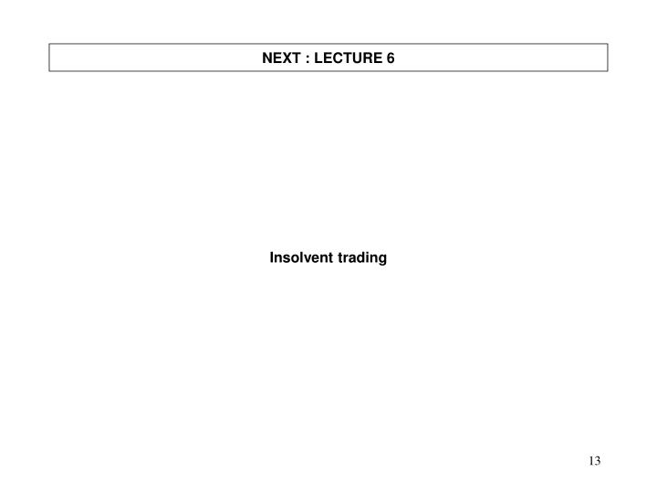 NEXT : LECTURE 6