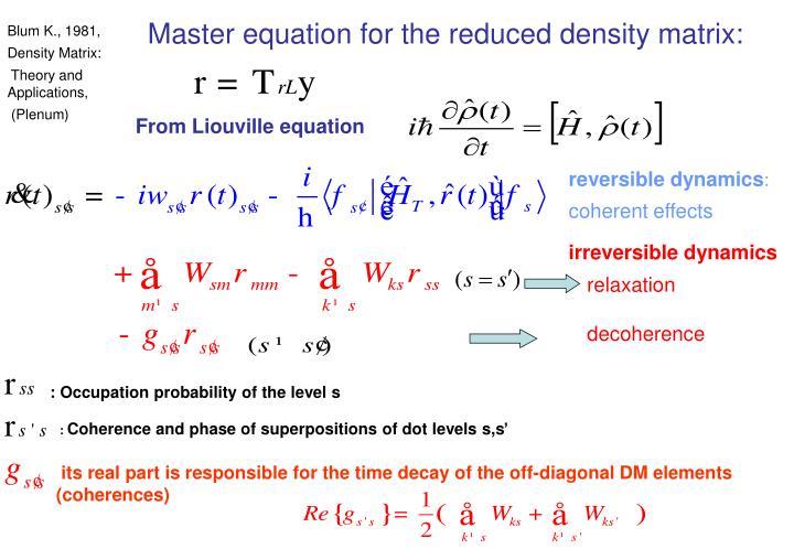 Master equation for the reduced density matrix: