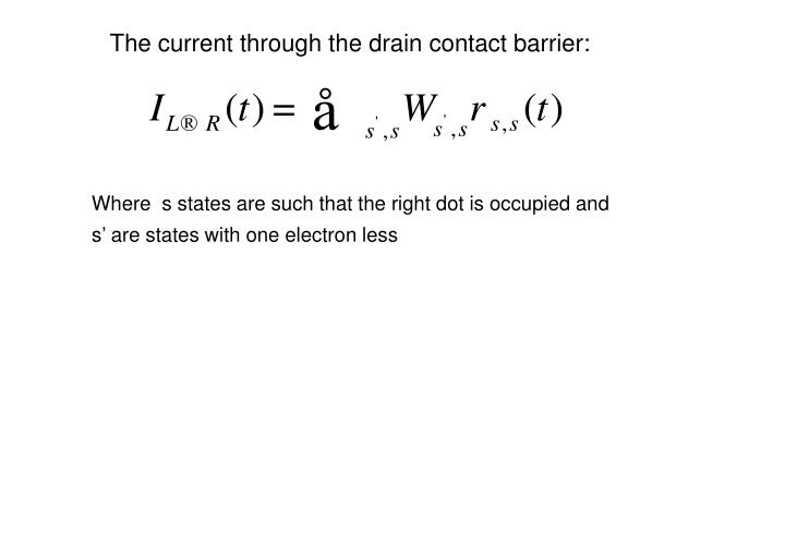 The current through the drain contact barrier: