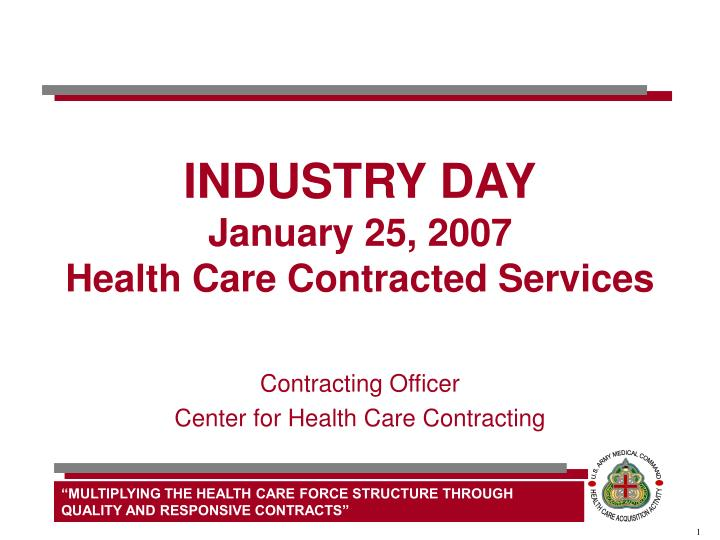 industry day january 25 2007 health care contracted services