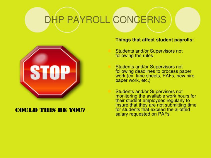 DHP PAYROLL CONCERNS