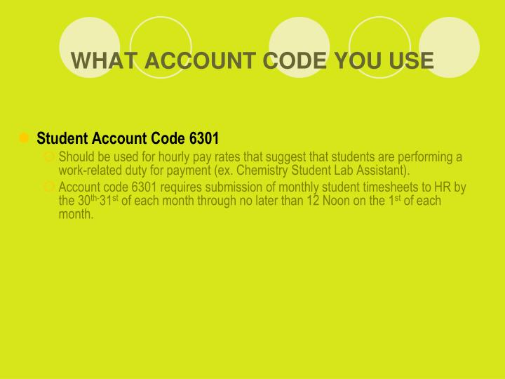 WHAT ACCOUNT CODE YOU USE