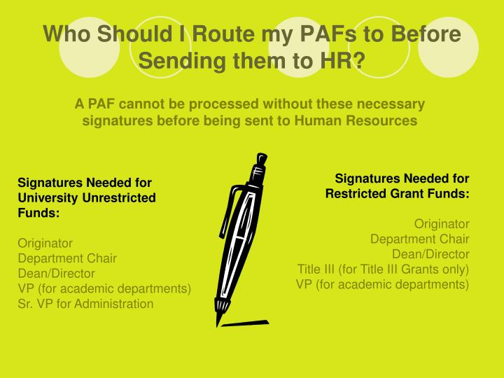 Who Should I Route my PAFs to Before Sending them to HR?