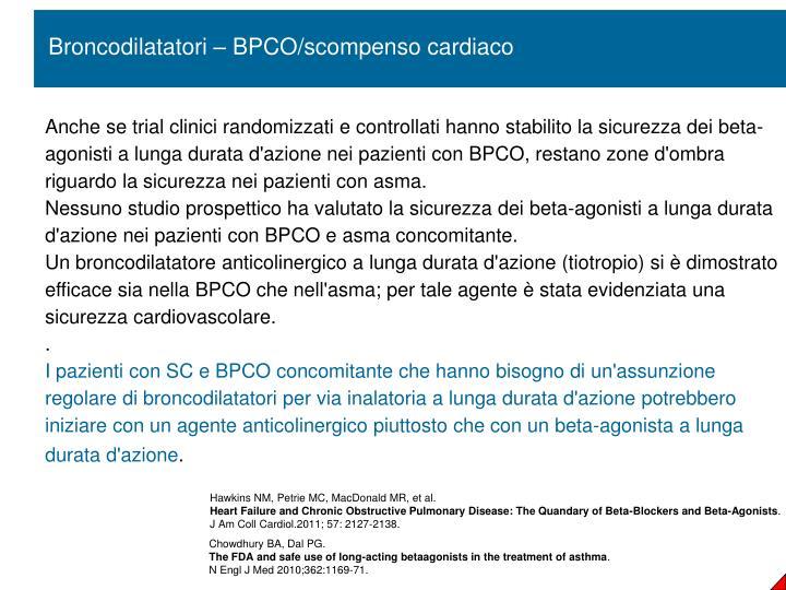 Broncodilatatori – BPCO/scompenso cardiaco