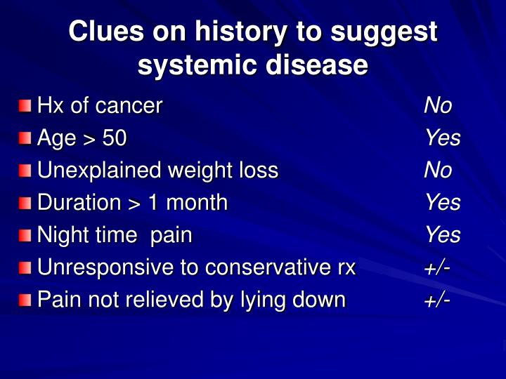 Clues on history to suggest systemic disease