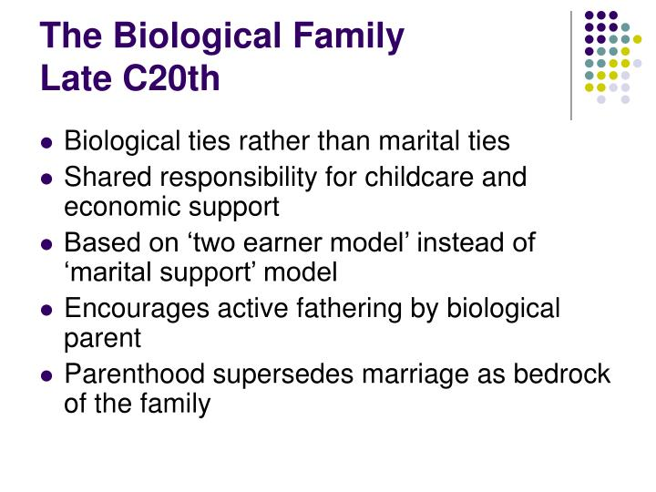 The Biological Family