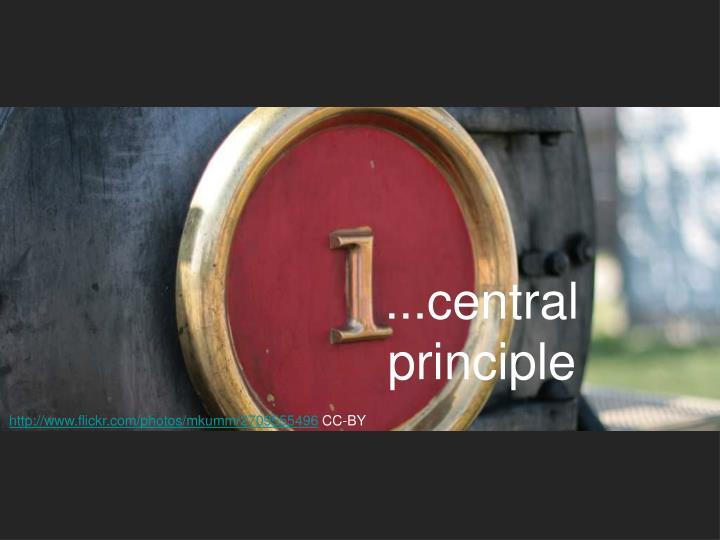...central principle