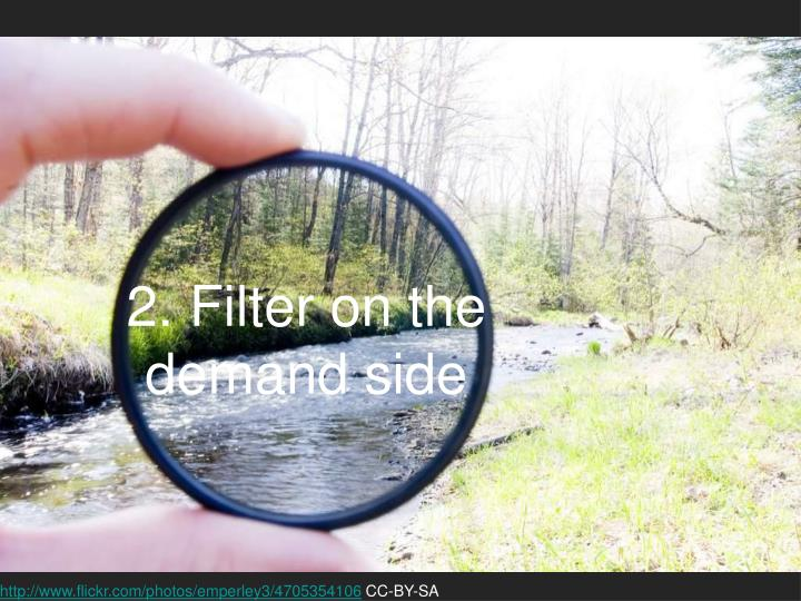 2. Filter on the demand side