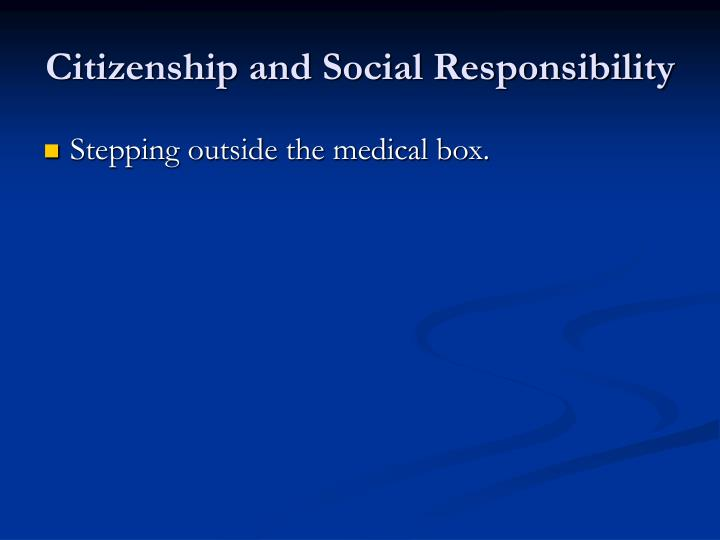 Citizenship and Social Responsibility