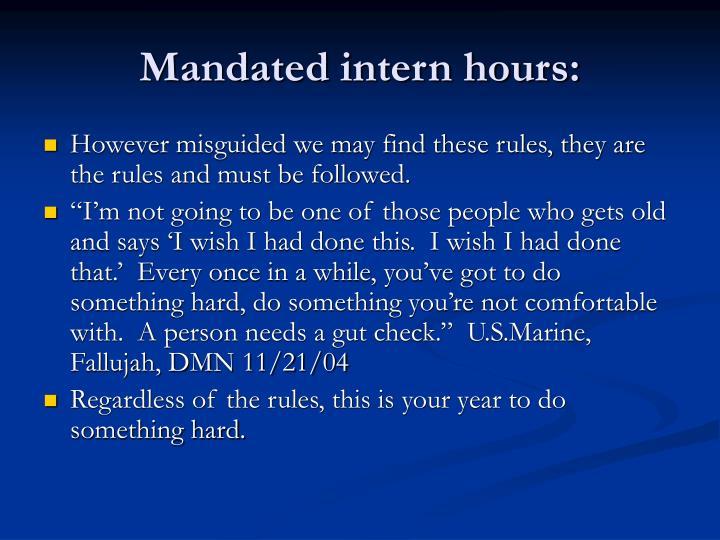 Mandated intern hours: