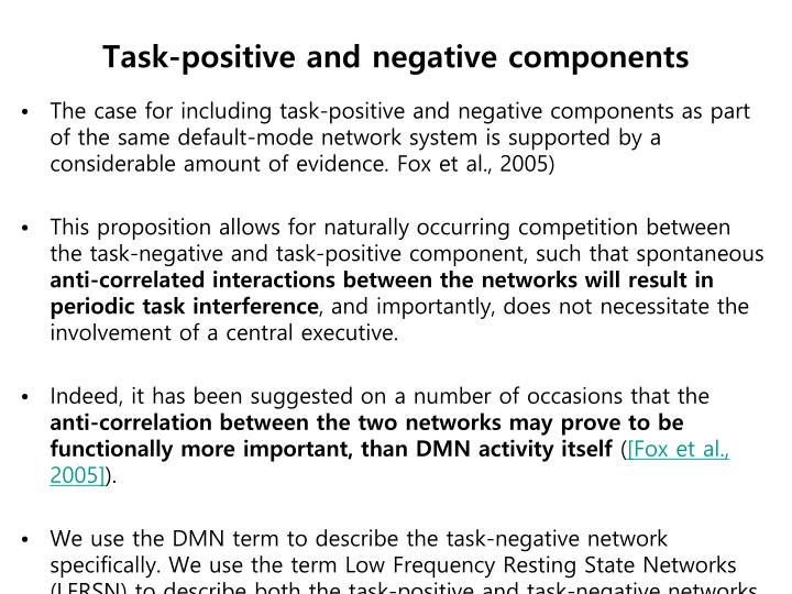 Task-positive and negative components