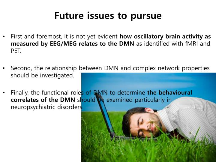 Future issues to pursue