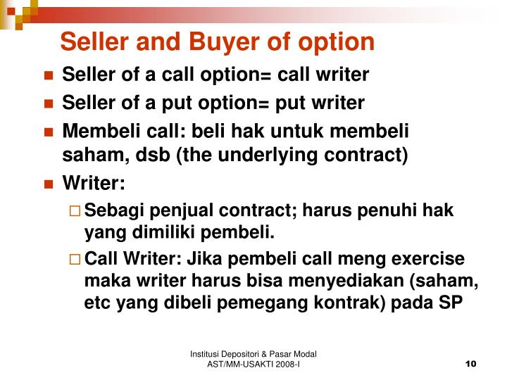 Seller and Buyer of option