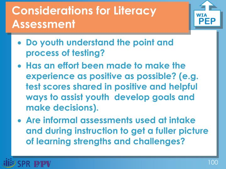 Considerations for Literacy Assessment