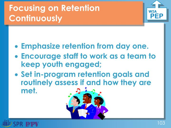 Focusing on Retention Continuously