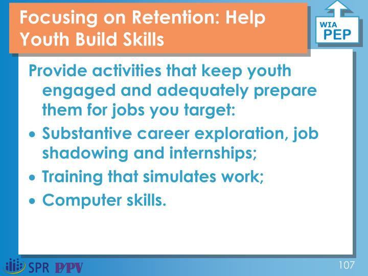 Focusing on Retention: Help Youth Build Skills