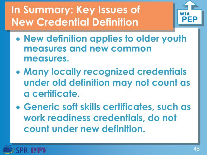 In Summary: Key Issues of New Credential Definition