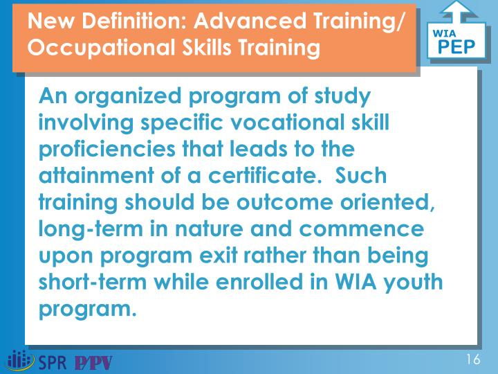 New Definition: Advanced Training/ Occupational Skills Training