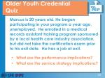 older youth credential quiz