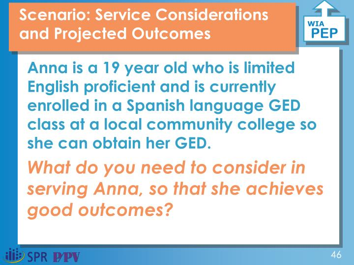 Scenario: Service Considerations and Projected Outcomes