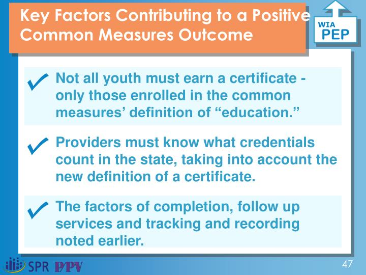 Key Factors Contributing to a Positive Common Measures Outcome