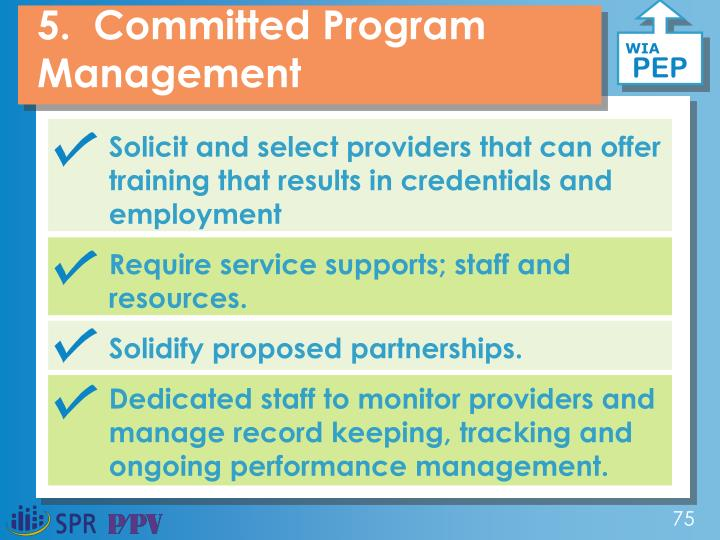5.  Committed Program Management
