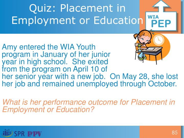 Quiz: Placement in Employment or Education