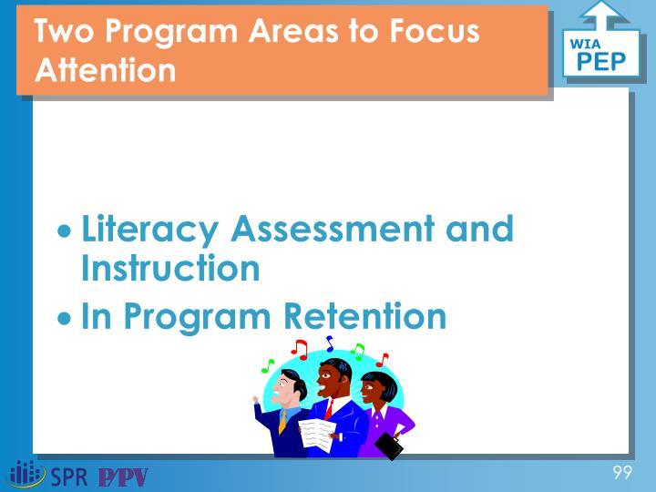 Two Program Areas to Focus