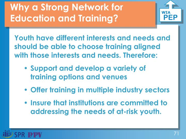 Why a Strong Network for Education and Training?