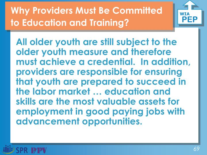 Why Providers Must Be Committed to Education and Training?