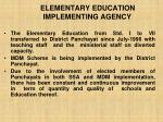 elementary education implementing agency