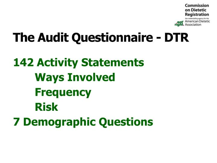 The Audit Questionnaire - DTR