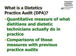 what is a dietetics practice audit dpa