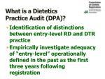 what is a dietetics practice audit dpa1