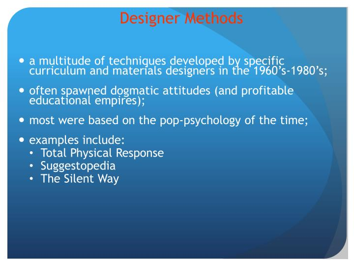 Designer Methods