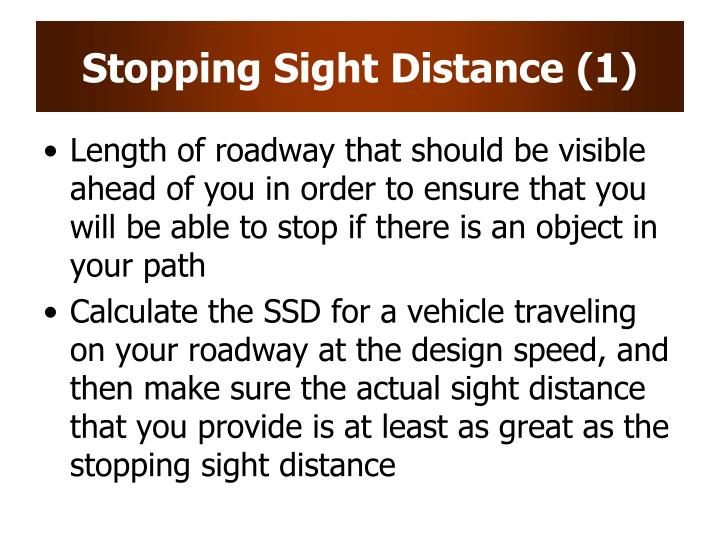 Stopping Sight Distance (1)