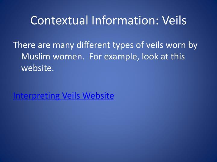 Contextual Information: Veils